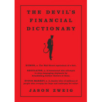 The Devil's Financial Dictionary by Jason Zweig, 9781610396998