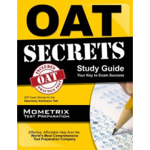 OAT Secrets, Study Guide: OAT Exam Review for the Optometry Admission Test by Mometrix Optometry School Admissions T, 9781610723862