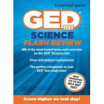 GED Test Science Flash Review by LearningExpress LLC, 9781611030099