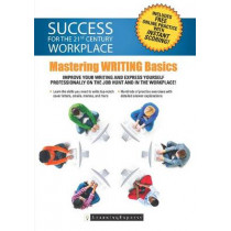 Success for the 21st Century Workplace: Mastering Writing Basics by LearningExpress LLC, 9781611030181