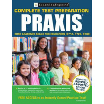 Praxis: Core Academic Skills for Educators (5712, 5722, 5732) by Learning Express, 9781611030600