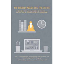 The Buddha Walks Into The Office by Lodro Rinzler, 9781611800616