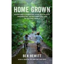 Home Grown by Ben Hewitt, 9781611801699