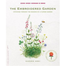 The Embroidered Garden by Kazuko Aoki, 9781611802665