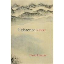 Existence by David Hinton, 9781611803389
