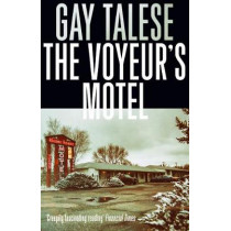 The Voyeur's Motel by Gay Talese, 9781611855302