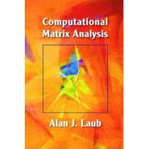 Computational Matrix Analysis by Alan J. Laub, 9781611972207