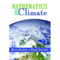 Mathematics and Climate by Hans G. Kaper, 9781611972603