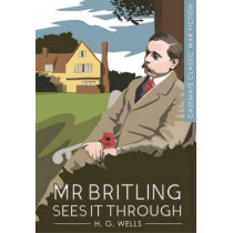 Mr Britling Sees it Through by H. G. Wells, 9781612004150