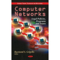 Computer Networks: Legal Policies, Programs & Issues by Raymond S. Grigello, 9781612095967