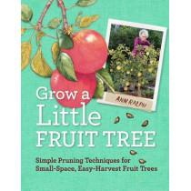 Grow a Little Fruit Tree by Anna Ralph, 9781612120546