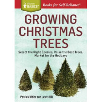 Growing Christmas Trees by Patrick White, 9781612123653