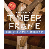 Learn to Timber Frame by Will Beemer, 9781612126685
