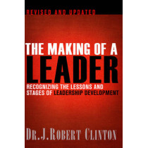 Making Of A Leader, Second Edition, The by Robert Clinton, 9781612910758