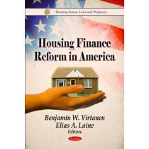 Housing Finance Reform in America by Benjamin W. Virtanen, 9781613243503