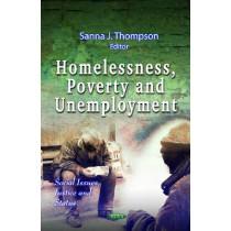 Homelessness, Poverty & Unemployment by Sanna J. Thompson, 9781613249253