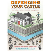 Defending Your Castle by William Gurstelle, 9781613746820