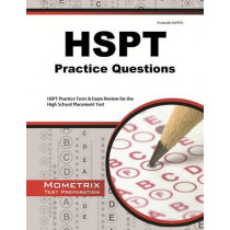 HSPT Practice Questions: HSPT Practice Tests & Exam Review for the High School Placement Test by Exam Secrets Test Prep Staff Hspt, 9781614035640