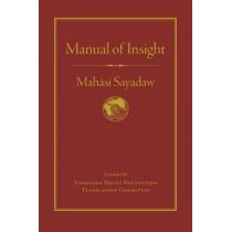 Manual of Insight by Mahasi Sayadaw, 9781614292777