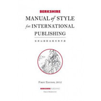 Berkshire Manual of Style for International Publishing by Berkshire Publishing Group, 9781614729938
