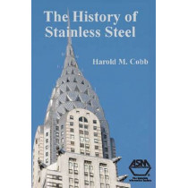 History of Stainless Steel by ASM International, 9781615030101