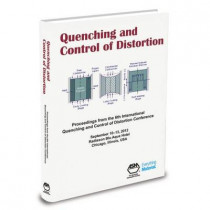 Quenching and Control of Distortion 2012: Proceedings of the 6th International Quenching and Control of Distortion Conference by D. S. MacKenzie, 9781615039807