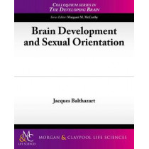 Brain Development and Sexual Orientation by Jacques Balthazart, 9781615044580