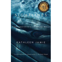 Sightlines: A Conversation with the Natural World by Kathleen Jamie, 9781615190836