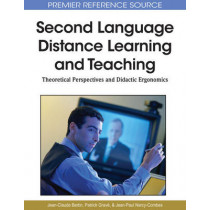 Second Language Distance Learning and Teaching: Theoretical Perspectives and Didactic Ergonomics, 9781615207077