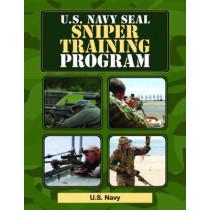 U.S. Navy SEAL Sniper Training Program by U.S. Navy, 9781616082239