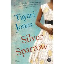 Silver Sparrow by Tayari Jones, 9781616201425
