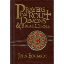 Prayers That Rout Demons and Break Curses by John Eckhardt, 9781616382155