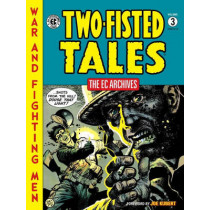 Ec Archives: Two-fisted Tales Vol. 3 by EC Artists, 9781616552916