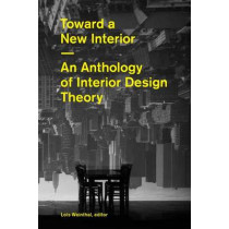 Toward a New Interior by Lois Weinthal, 9781616890308