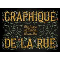 Graphique de la Rue: The Signs of Paris by Louise Fili, 9781616893132