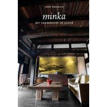 Minka My Farmhouse in Japan: My Farmhouse in Japan by John Roderick, 9781616894511