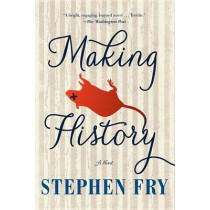Making History by Stephen Fry, 9781616955250