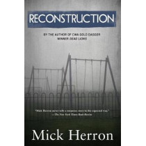 Reconstruction by Mick Herron, 9781616955878