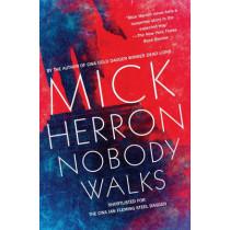 Nobody Walks by Mick Herron, 9781616956196