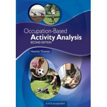 Occupation-Based Activity Analysis by Heather Thomas, 9781617119675