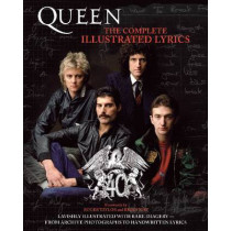Queen: The Complete Illustrated Lyrics by Queen, 9781617130137