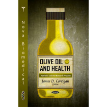 Olive Oil & Health by James D. Corrigan, 9781617286537