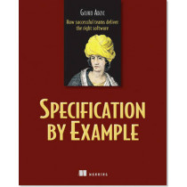 Specification by Example by Gojko Adzic, 9781617290084