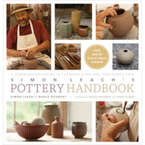 Simon Leach's Pottery Handbook: A Comprehensive Guide to Throwing Beautiful, Functional Pots by Simon Leach, 9781617690228