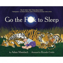 Go the Fuck to Sleep by Adam Mansbach, 9781617750250