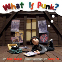 What Is Punk? by Eric Morse, 9781617753923