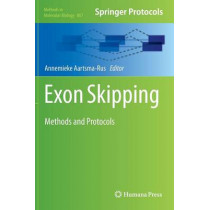 Exon Skipping: Methods and Protocols by Annemieke M. Aartsma-Rus, 9781617797668
