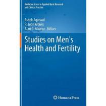 Studies on Men's Health and Fertility by Ashok Agarwal, 9781617797750