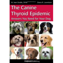 Canine Thyroid Epidemic by W.Jean Dodds, 9781617810169