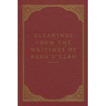 Gleanings from the Writings of Baha'u'llah by Baha'u'llah, 9781618510730